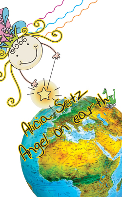 Angel on Earth von Seitz,  Alicia