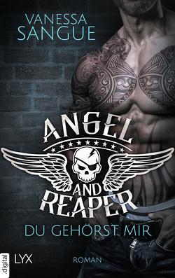 Angel & Reaper – Du gehörst mir von Sangue,  Vanessa