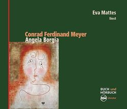 Angela Borgia von Bolliger,  Albert, Mattes,  Eva, Meyer,  Conrad Ferdinand