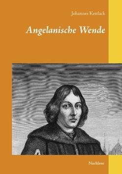 Angelanische Wende von Kettlack,  Johannes