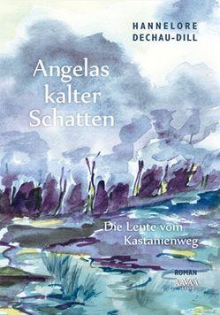 Angelas kalter Schatten – Großschrift von Dechau-Dill,  Hannelore