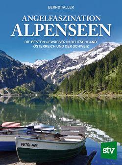 Angelfaszination Alpenseen von Taller,  Bernd