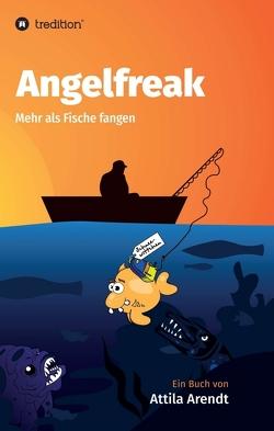 Angelfreak von Arendt,  Attila