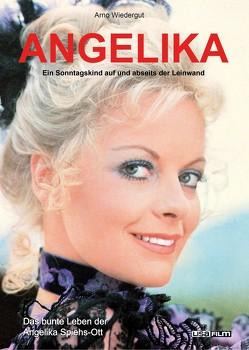 Angelika – Ein Sonntagskind auf und abseits der Leinwand von Kraiger,  Michael