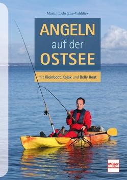 Angeln auf der Ostsee von Liebetanz-Vahldiek,  Martin