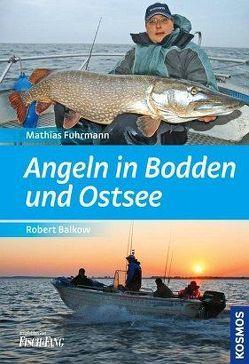 Angeln in Bodden und Ostsee von Balkow,  Robert, Fuhrmann,  Mathias
