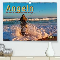 Angeln, in der Ruhe liegt die Kraft (Premium, hochwertiger DIN A2 Wandkalender 2021, Kunstdruck in Hochglanz) von Roder,  Peter