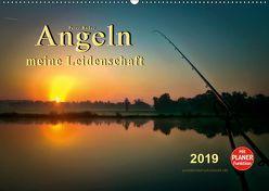 Angeln – meine Leidenschaft (Wandkalender 2019 DIN A2 quer) von Roder,  Peter