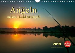 Angeln – meine Leidenschaft (Wandkalender 2019 DIN A4 quer) von Roder,  Peter
