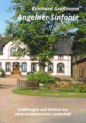 Angelner Sinfonie von Großmann,  Reinhard