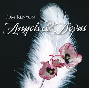 Angels & Devas von Kenyon,  Tom