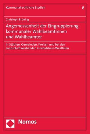 Angemessenheit der Eingruppierung kommunaler Wahlbeamtinnen und Wahlbeamter von Brüning,  Christoph