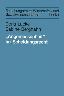 """""""Angemessenheit"""" im Scheidungsrecht von Berghahn,  Sabine, Lucke,  Doris"""