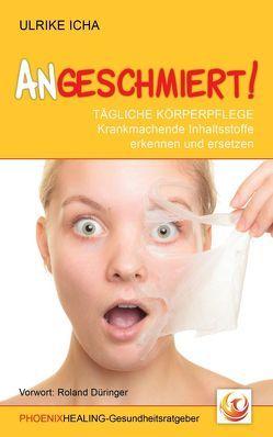 ANGESCHMIERT! von Düringer ,  Roland, Icha,  Ulrike