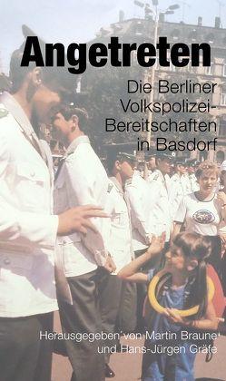 Angetreten von Braune,  Martin, Gräfe,  Hans-Jürgen
