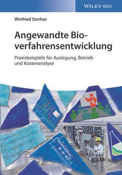 Angewandte Bioverfahrensentwicklung von Storhas,  Winfried