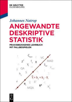 Angewandte Deskriptive Statistik von Natrop,  Johannes