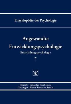 Angewandte Entwicklungspsychologie von Birbaumer,  Niels, Frey,  Dieter, Kuhl,  Julius, Petermann,  Franz, Schneider,  Wolfgang, Schwarzer,  Ralf
