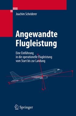 Angewandte Flugleistung von Scheiderer,  Joachim