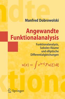 Angewandte Funktionalanalysis von Dobrowolski,  Manfred