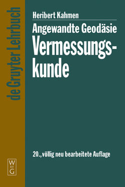 Angewandte Geodäsie: Vermessungskunde von Kahmen,  Heribert