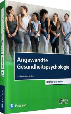 Angewandte Gesundheitspsychologie von Brinkmann,  Ralf