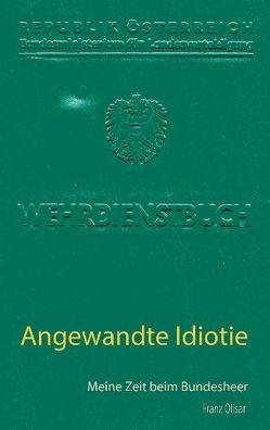 Angewandte Idiotie von Olisar,  Franz