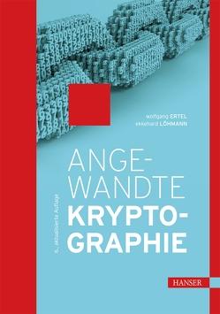 Angewandte Kryptographie von Ertel,  Wolfgang, Löhmann,  Ekkehard