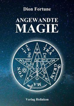 Angewandte Magie von Fortune,  Dion, Syring,  Osmar Henry