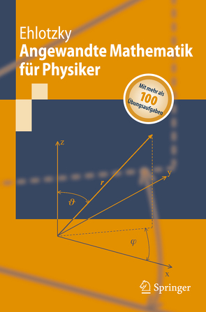 Angewandte Mathematik für Physiker von Ehlotzky,  Fritz