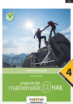 Angewandte Mathematik@HAK 4. Ausführliche Lösungen von Allerstorfer,  Christiane, Langer,  Michael