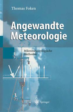 Angewandte Meteorologie von Foken,  Thomas