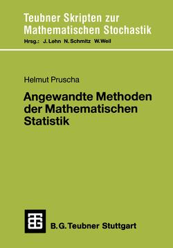 Angewandte Methoden der Mathematischen Statistik von Pruscha,  Helmut