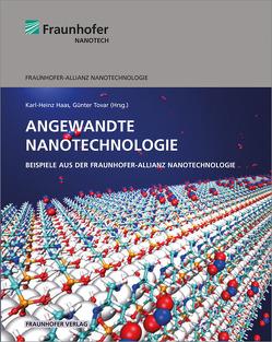 Angewandte Nanotechnologie. von Haas,  Karl-Heinz, Tovar,  Günter