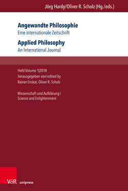 Angewandte Philosophie. Eine internationale Zeitschrift / Applied Philosophy. An International Journal von Enskat,  Rainer, Scholz,  Oliver R.