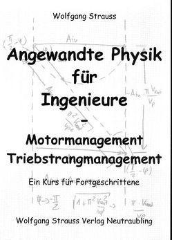 Angewandte Physik für Ingenieure von Strauss,  Wolfgang