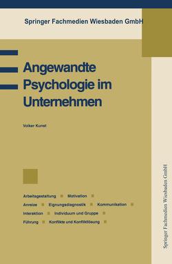 Angewandte Psychologie im Unternehmen von Kunst,  Volker