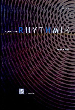 Angewandte Rhythmik von Schell,  Felix