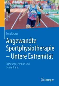 Angewandte Sportphysiotherapie – Untere Extremität von Reuter,  Sven