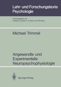 Angewandte und Experimentelle Neuropsychophysiologie von Trimmel,  Michael