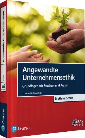 Angewandte Unternehmensethik von Schüz,  Mathias