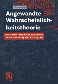Angewandte Wahrscheinlichkeitstheorie von Hesse,  Christian H.