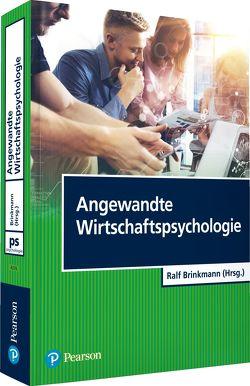 Angewandte Wirtschaftspsychologie von Brinkmann,  Ralf