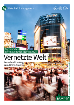 Angewandtes Informationsmanagement HLT I von Bauer,  Martin, Geyrecker,  Helga, Planckh,  Maria