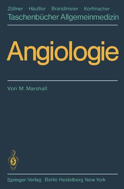 Angiologie von Baumann,  G, Marshall,  M.