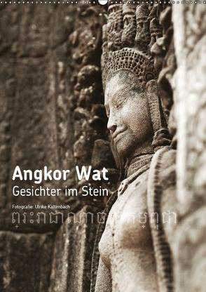 Angkor Wat – Gesichter im Stein (Wandkalender 2018 DIN A2 hoch) von Kaltenbach,  Ulrike