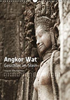 Angkor Wat – Gesichter im Stein (Wandkalender 2018 DIN A3 hoch) von Kaltenbach,  Ulrike