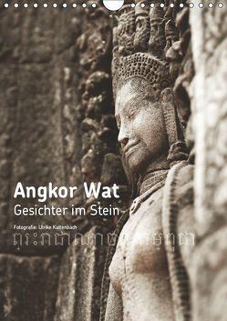 Angkor Wat – Gesichter im Stein (Wandkalender 2019 DIN A4 hoch) von Kaltenbach,  Ulrike