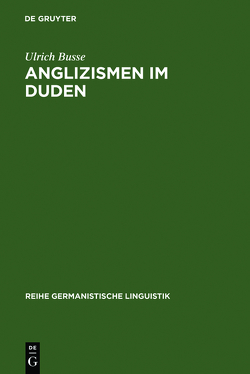 Anglizismen im Duden von Busse,  Ulrich