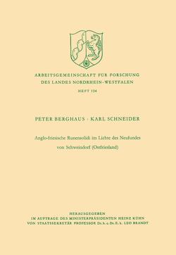 Anglo-friesische Runensolidi im Lichte des Neufundes von Schweindorf (Ostfriesland) von Berghaus,  Peter